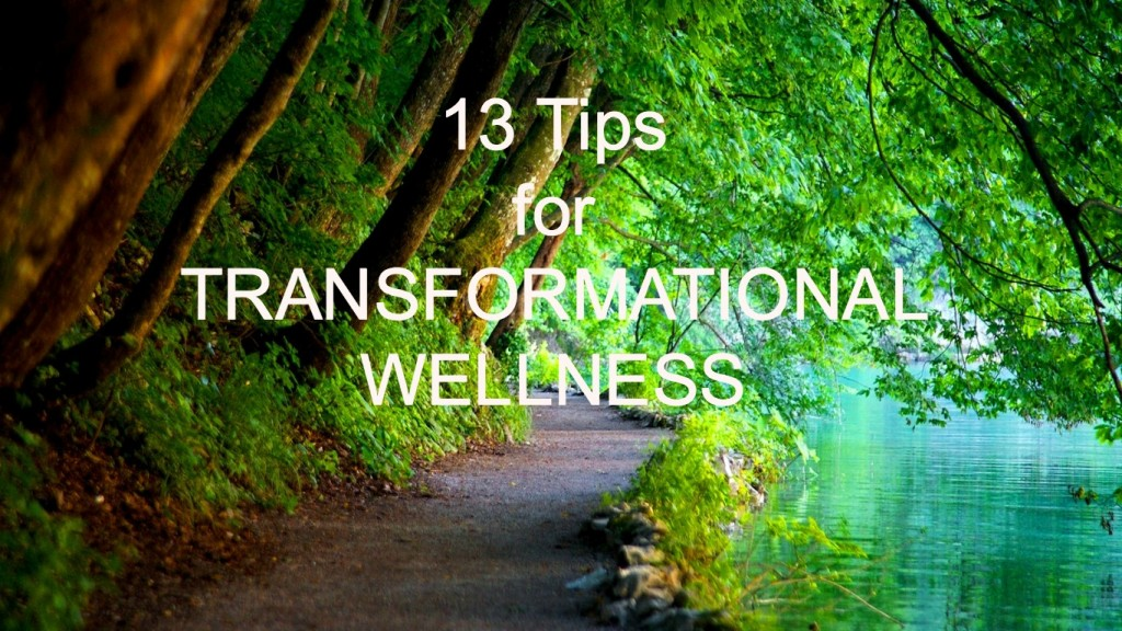 13 TIPS FOR TRANSFORMATIONAL